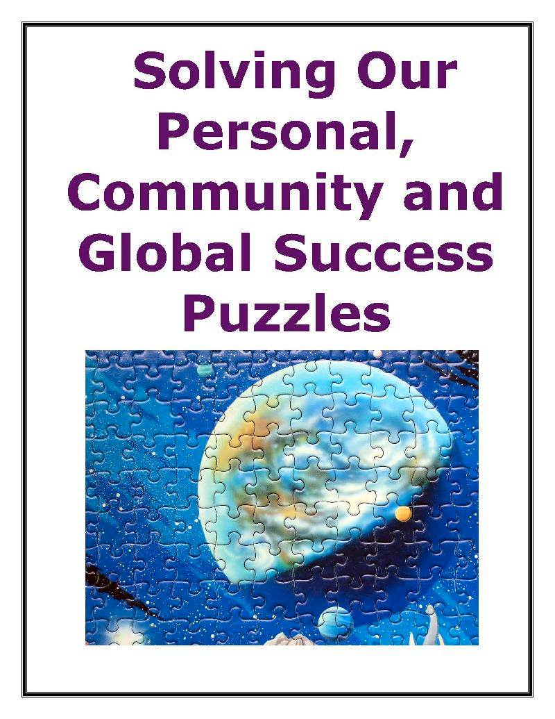 Solving Our Personal, Community and Global Success Puzzles