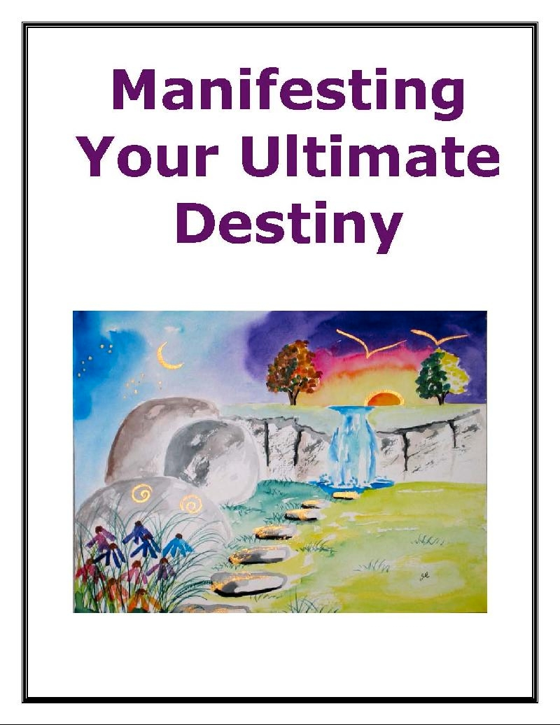 Manifesting Your Ultimate Destiny E-book