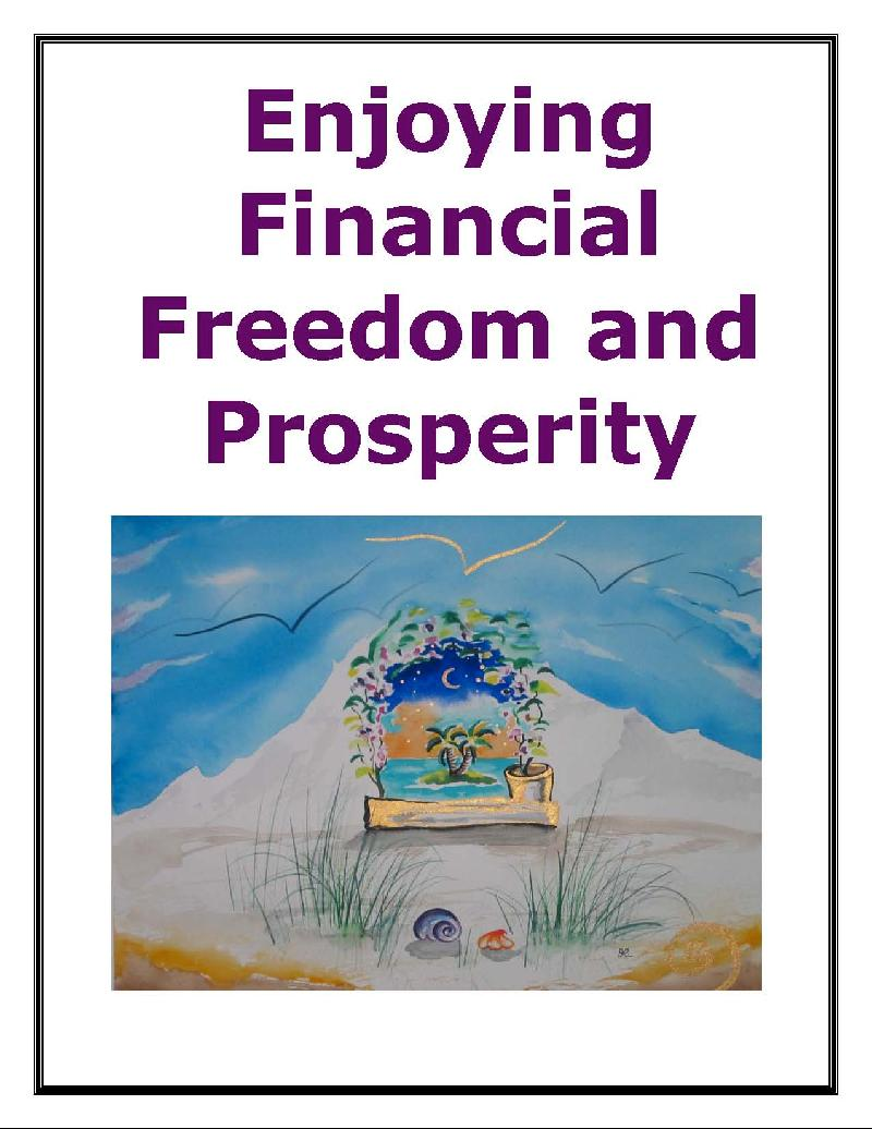 Enjoying Financial Freedom and Prosperity E-book