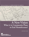 A New Vision: What is in Community Plans to End Homelessness?