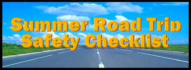 Summer Road Trip Safety Checklist