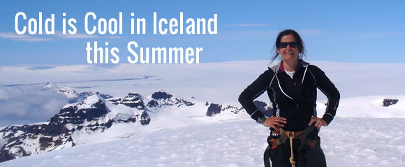 Cold is Cool in Iceland this Summer