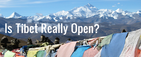 Is Tibet Really Open?