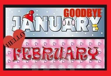Goodbye Jan Hello Feb