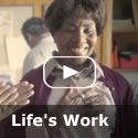 Video: Life's Work