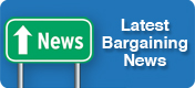 Latest Bargaining News