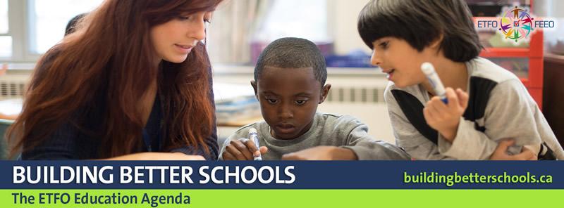 Visit Building Better Schools: The ETFO Education Agenda