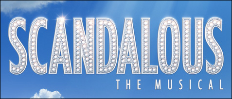 SCANDALOUS The Musical