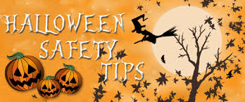 Halloween safety tips with a picture of a Halloween sky with a full moon and a witch flying on a broom and three pumpkins with jack-o-lantern faces