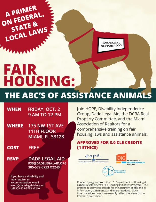 Flyer for the Fair Housing Seminar about the ABC's of Assistance Animals.  On Friday, Oct. 2, 2015, at 9am until noon, at 175 NW 1st Ave, 11th floor.  The event is free.