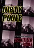 Dirty Poole: A Sensual Memoir by Wakefield Poole