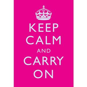 Keep Calm Hot Pink