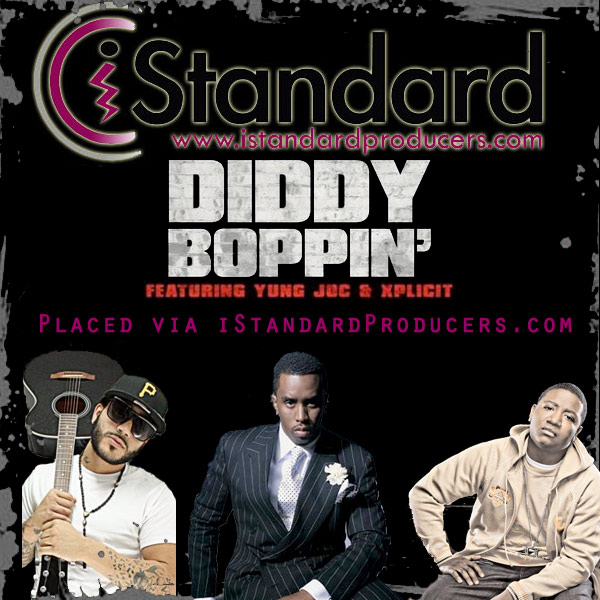 Diddy Boppin' placed via iStandardProduers.com!