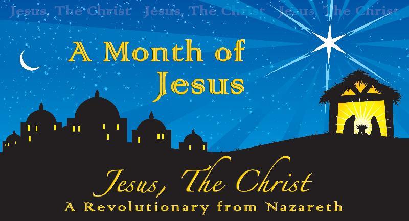 December 2011 - A Month of Jesus