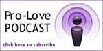 Pro-Love Podcast