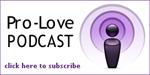 Pro-Love Podcast