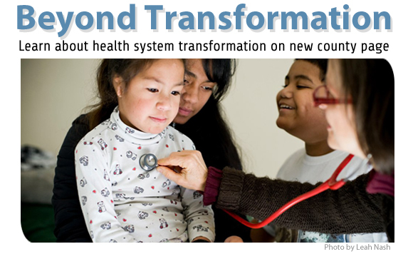 County launches health system transformation page