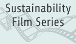 Sustainability Film Series