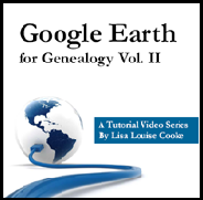 Google Earth for Genealogy Volume II