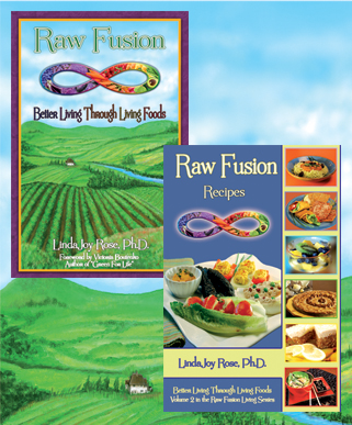 Raw Fusion: Better Living Through Living Foods