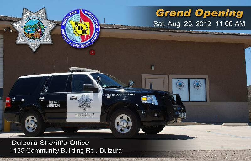 Come to the opening of the Dulzura Sheriff's Storefront