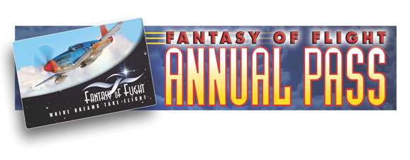 Fantasy of Flight Annual Pass