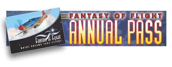 Fantasy of Flight Annual Pass