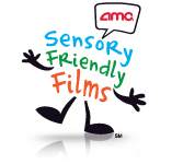 AMC - Sensory Friendly Films