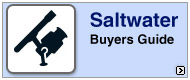 Saltwater Fishing Buyers Guide