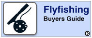 Flyfishing Buyers Guide