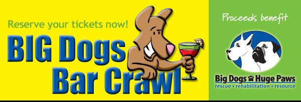 Big Dogs Bar Crawl