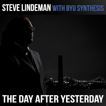 Steve Lindeman The Day After Yesterday