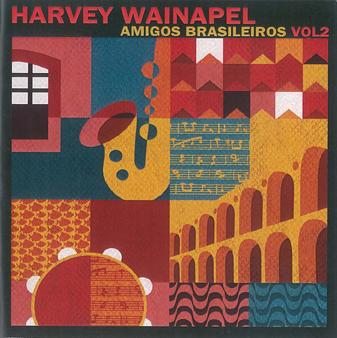 Harvey Wainapel Amigos Brasileiros volume 2