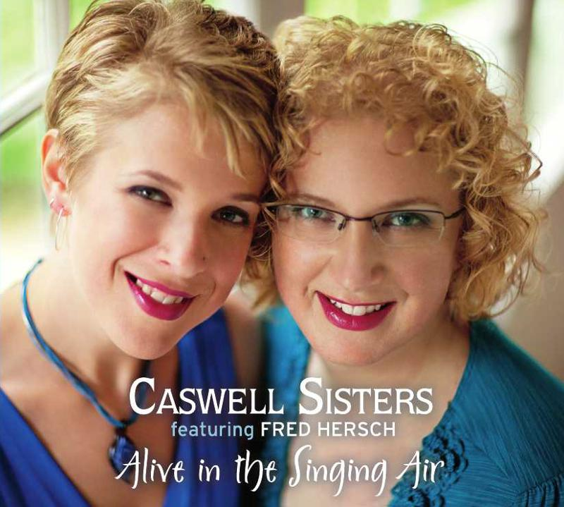 Caswell Sisters Alive in the Singing Air