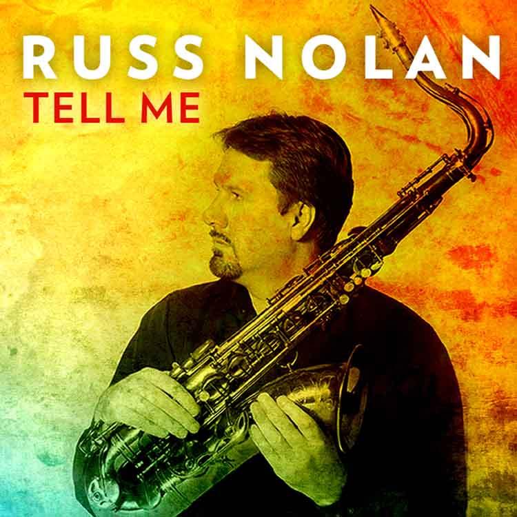 Russ Nolan Tell Me