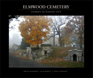 Elmwood Cemetery: Stories of Kansas City book cover