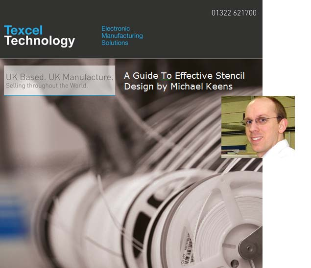 Read: Stencil Design by Michael Keens, Texcel Technology