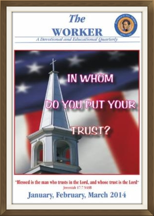 The Worker is a devotional and educational quarterly.