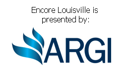 Encore Louisville is presented by ARGI