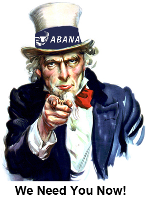 ABANA Needs You Now