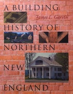 Building History of Northern New England