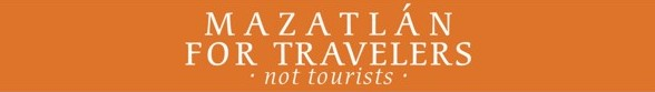 Mazatlan for travellers