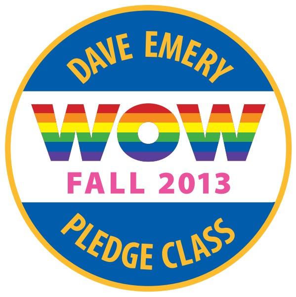 Dave Emery Pledge Class Button