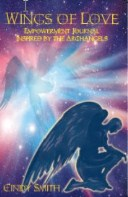 Wings of Love Empowerment Journal: Inspired by the Archangels