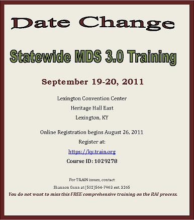 MDS 3.0 Training Date Change