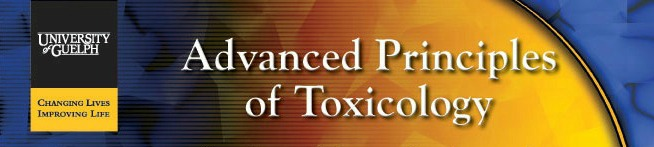 University of Guelph, Advanced Principles of Toxicology