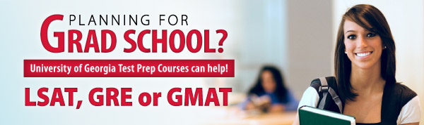 Planning for Graduate School? UGA has a test prep course for you.
