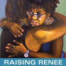 FILM: RAISING RENEE