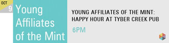 Young Affiliates of the Mint: Happy Hour