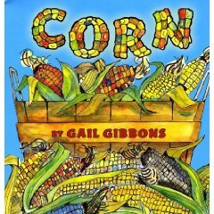 Corn book by Gail Gibbons
